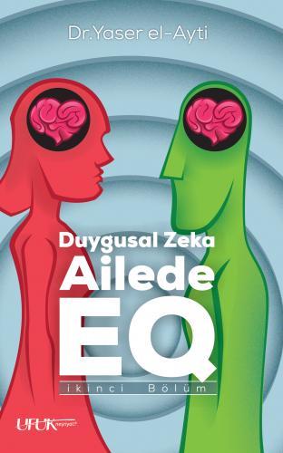 الذكاء العاطفي في الأسرة تركي - Duygusal Zeka Ailede EQ د. ياسر العيتي