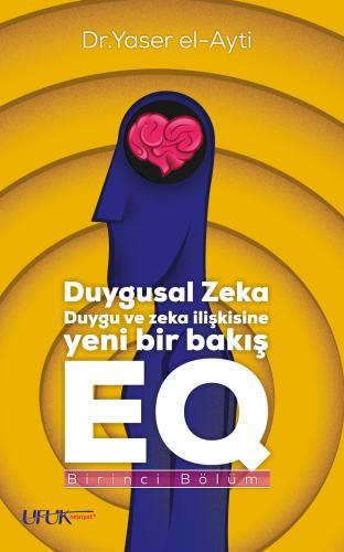 نظرة جديدة في الذكاء العاطفي تركي - Duygusal Zeka EQ د. ياسر العيتي